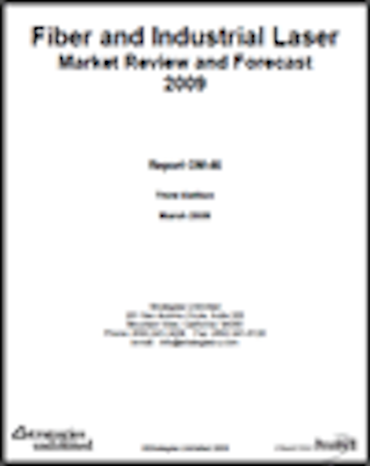 Fiber and Industrial Laser Market Review and Forecast - 2009